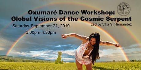Oxumare Dance Workshop: Global Visions of the Cosmic Serpent tickets