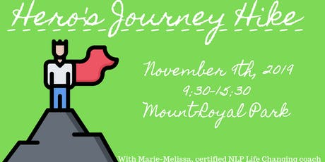 Hero's Journey Hike, personal development in the outdoors billets
