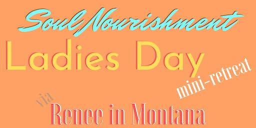 Mini-Retreat for: Ladies Day INTRO to SOUL NOURISHMENT