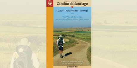 John Brierley: A Pilgrim's Guide to the Camino De Santiago - Bendigo tickets