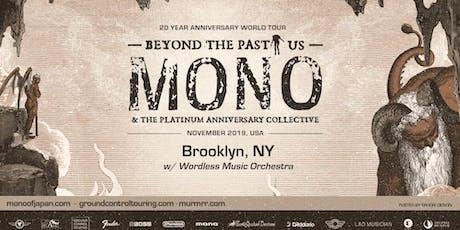 MONO w/ Wordless Music Orchestra tickets