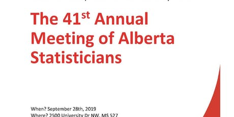 The 41st Annual Meeting of Alberta Statisticians tickets