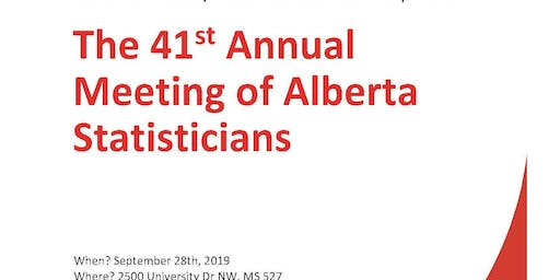 The 41st Annual Meeting of Alberta Statisticians