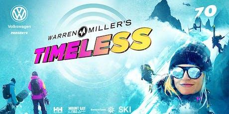 Warren Miller's  - Timeless tickets