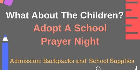 """""""What About The Children?""""-Adopt A School For Prayer Event tickets"""