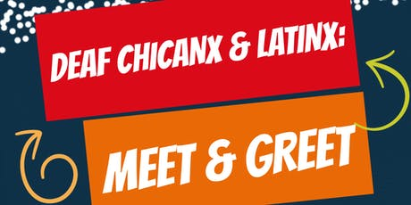 DEAF CHICANX & LATINX: MEET AND GREET tickets