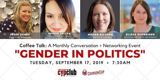 Coffee Talk: Gender in Politics