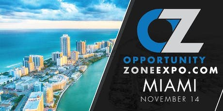 2019 Opportunity Zone Expo Miami [SAVE $100 BY 10/14!] tickets