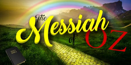 The Messiah of OZ tickets
