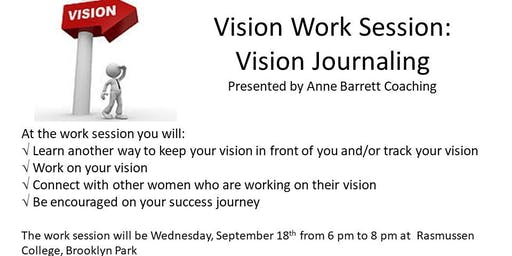 9-18-19 Vision Work Session: Vision Journaling