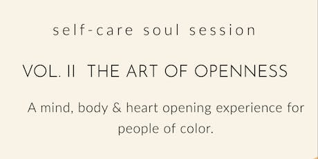 Self-care Soul Session Vol. 2, The art of openness tickets