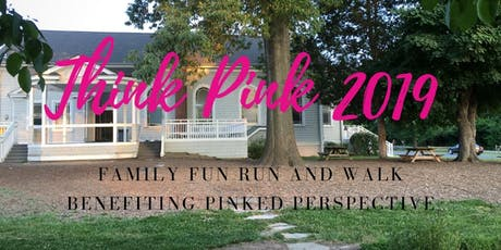 Think Pink Breast Cancer Family Fun Run/Walk tickets