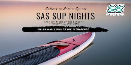 SAS SUP NIGHT (Wenatchee) tickets