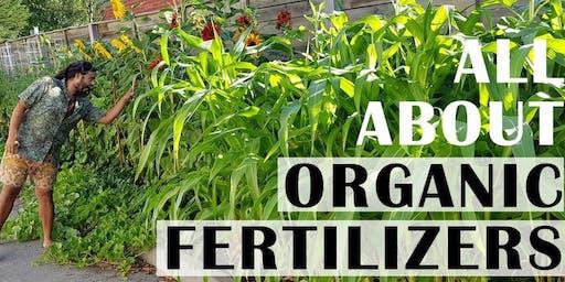 All About Organic Fertilizers - Spring Garden Workshop