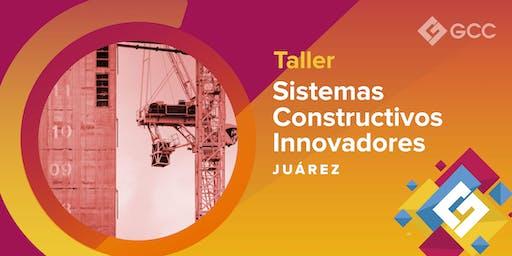 "Taller ""Sistemas Constructivos Innovadores""  - UACJ"