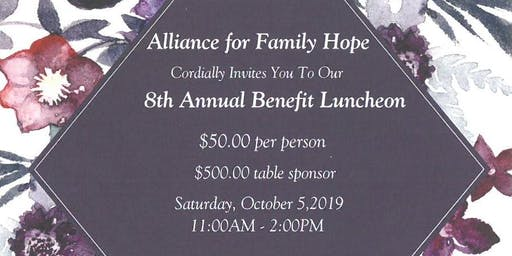 Alliance for Family Hope's 8th Annual Benefit Luncheon