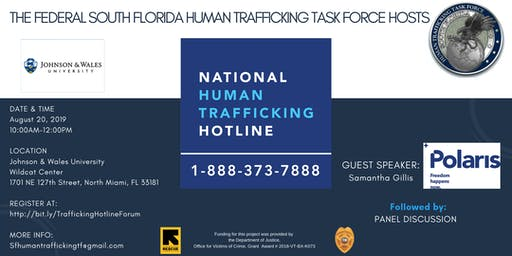 The Federal South Florida Human Trafficking Task Force Hosts The National Human Trafficking Hotline