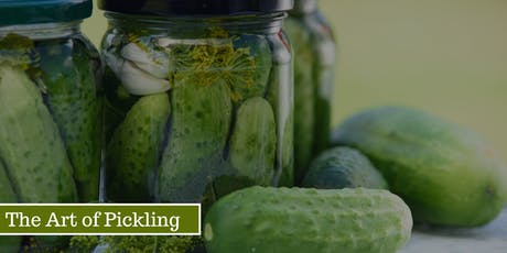The Art of Pickling Workshop tickets