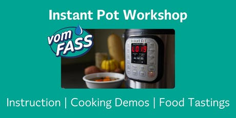 Instant Pot Workshop: 101 tickets