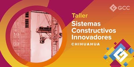 "Taller ""Sistemas Constructivos Innovadores""  - ITESM CHIHUAHUA entradas"
