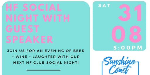 HF Social Night with Guest Speaker