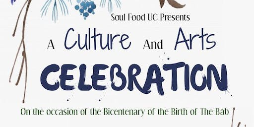Soul Food UC Presents: A Culture and Arts Celebration
