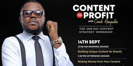 Content to Profit Workshop with Coach Asuquotes