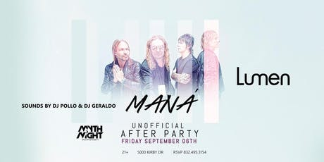 Mana Unofficial Afterparty by Mythnight tickets