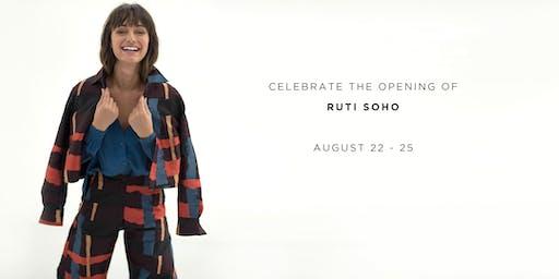 Celebrate the Opening of Ruti Soho