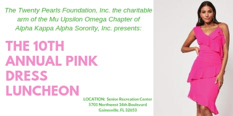 The 10th Annual Pink Dress Luncheon