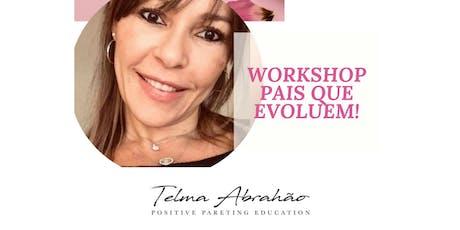 Workshop Pais que Evoluem - SP ingressos