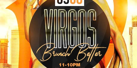 VIRGOS BRUNCH BETTER tickets