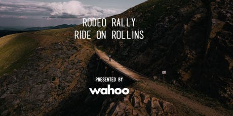 Rodeo Rally: Ride On Rollins, p/b Wahoo tickets