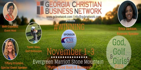 Georgia Christian Business Network (GCBN) GGG5:  God, Golf and Girls 2019-5 | The Experience 4 tickets