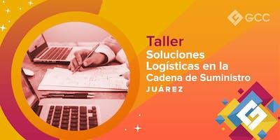 """Taller """"Soluciones Logísticas en la Cadena de Suministro.""""-ITCJ"""