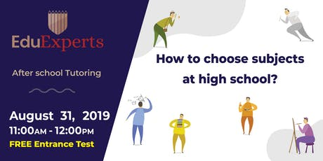 EduExperts Albany - How to choose subjects at high school? tickets