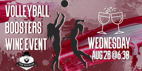 Volleyball Boosters Wine Event at The Reveler tickets