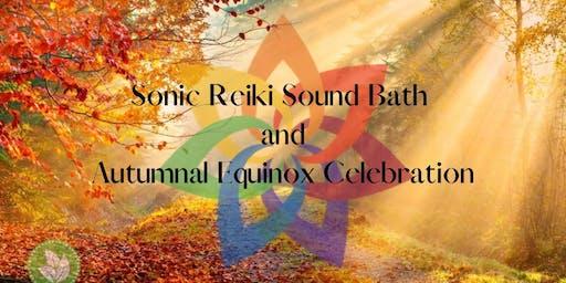 Sonic Reiki Sound Bath and Autumnal Equinox Celebration