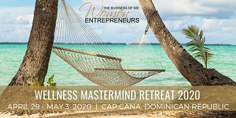 2020 Wellness Mastermind Retreat tickets
