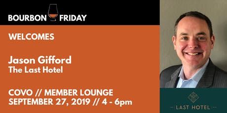 Bourbon Friday - Jason Gifford // The Last Hotel tickets