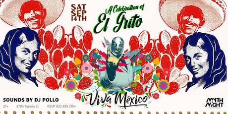 Viva Mexico: A Celebration of El Grito by Mythnight tickets