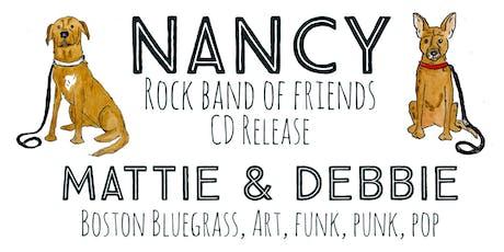 Nancy *Album Release Party* w/ Mattie & Debbie tickets