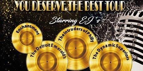 You Deserve The Best Tour