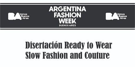 """Ready to Wear """"Elio De Angelis , Alejandra Gougy,Claudio Cosano entradas"""