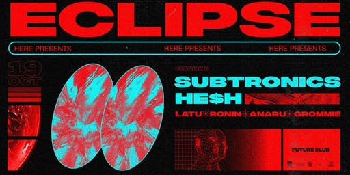 ECLIPSE feat. Subtronics & HE$H