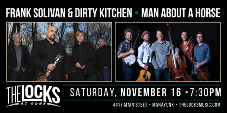 Frank Solivan & Dirty Kitchen and Man About a Horse Co-Bill tickets