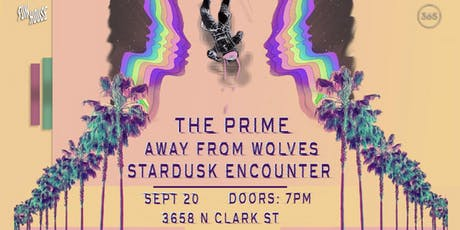 The Prime // Away From Wolves // Stardusk Encounter tickets