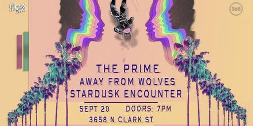 The Prime // Away From Wolves // Stardusk Encounter