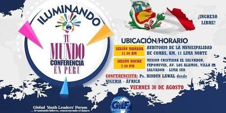 Conferencia Iluminando Tu Mundo - Lima Norte entradas
