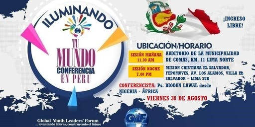 Conferencia Iluminando Tu Mundo - Lima Norte